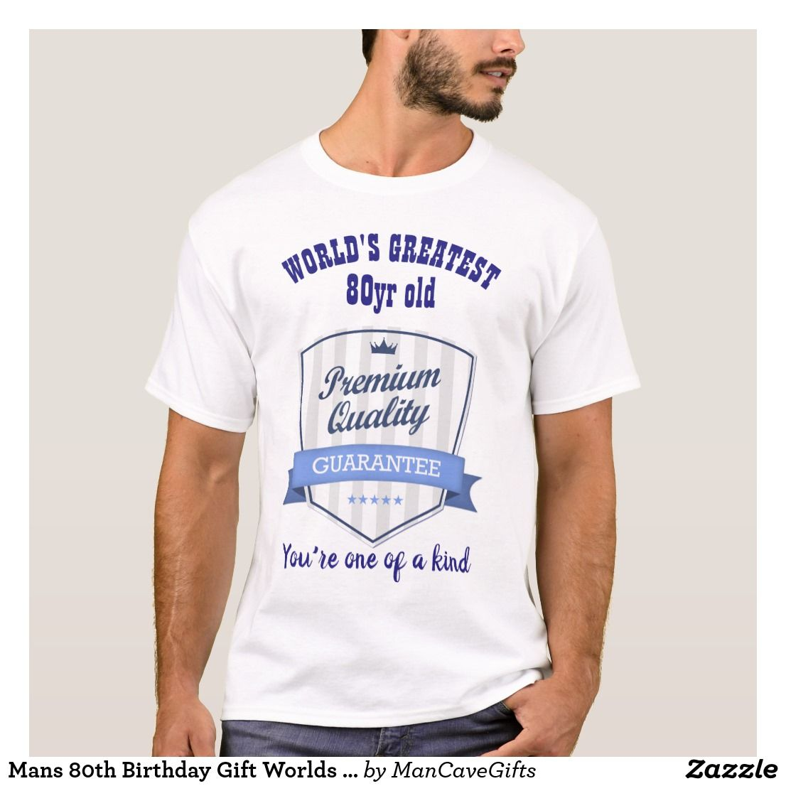 Mans 80th Birthday Gift Worlds Greatest Customized T Shirt