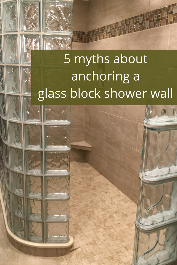There Is A Lot Of Wrong Information On How To Anchor A Glass Block Shower  Wall