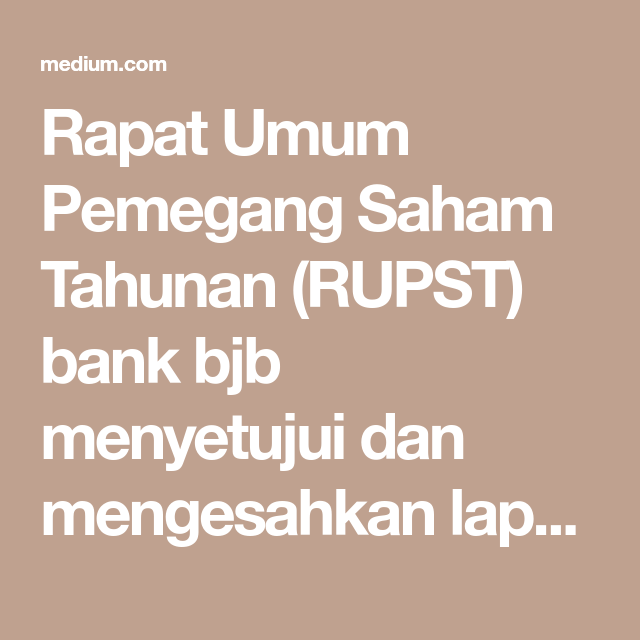 RUPST Bank Jabar Banten dan Ahmad Heryawan Laporan