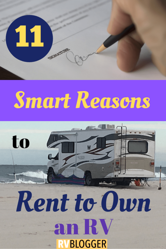 Rent To Own Rv >> 11 Smart Reasons To Rent To Own An Rv Living Rv Camper