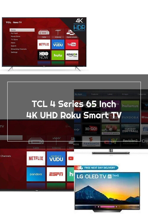 Tcl 4 Series 65 Inch 4k Uhd Roku Smart Tv In 2020 Smart Tv Roku Smart