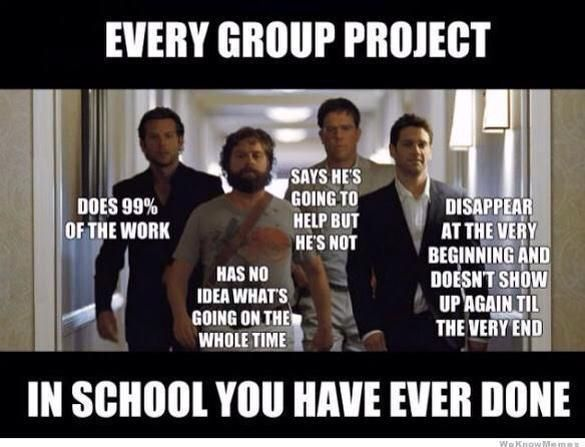 Funny On Sunday Every Group Project In School You Have Ever Done From Experience To Meaning Teacher Memes Funny School Memes Middle School Memes