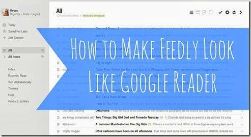 How to Make Feedly Look Like Google Reader | Mama Bub