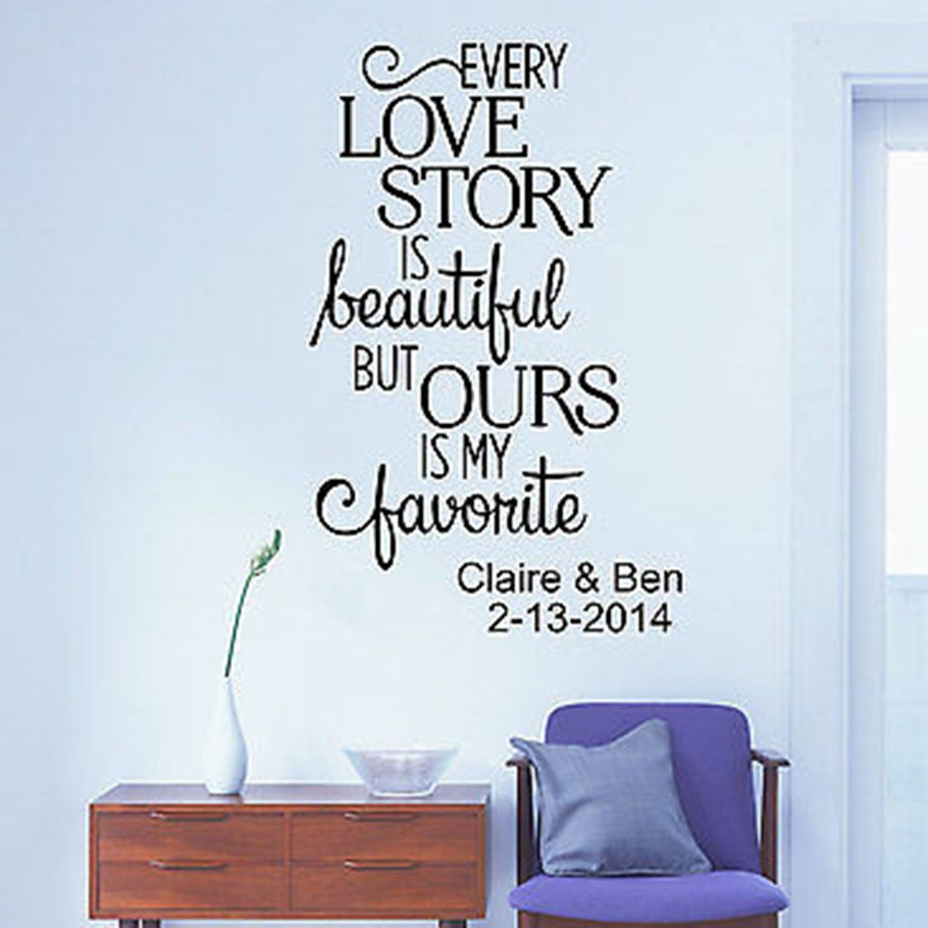 Every Love Story Is Beautiful Custom Name And Date Quote Vinyl - Custom vinyl wall decal equipment
