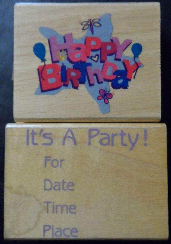 happy birthday its a party invitation rubber stamps lot 2