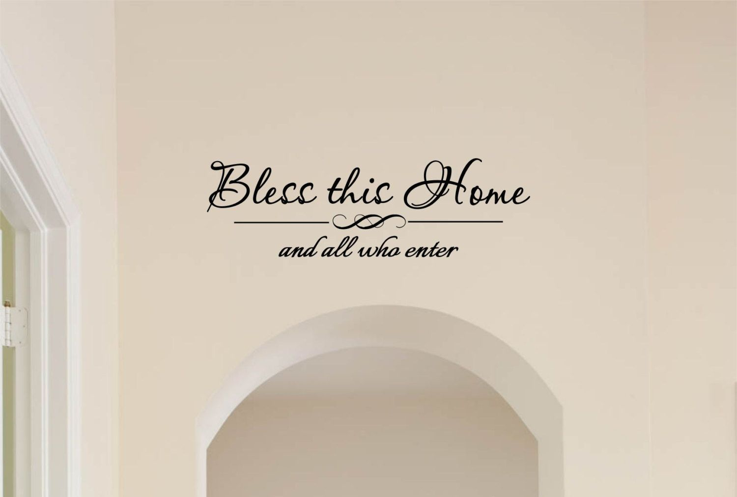 Bless This Home And All Who Enter Vinyl Decal Wall Quote Entryway Lettering