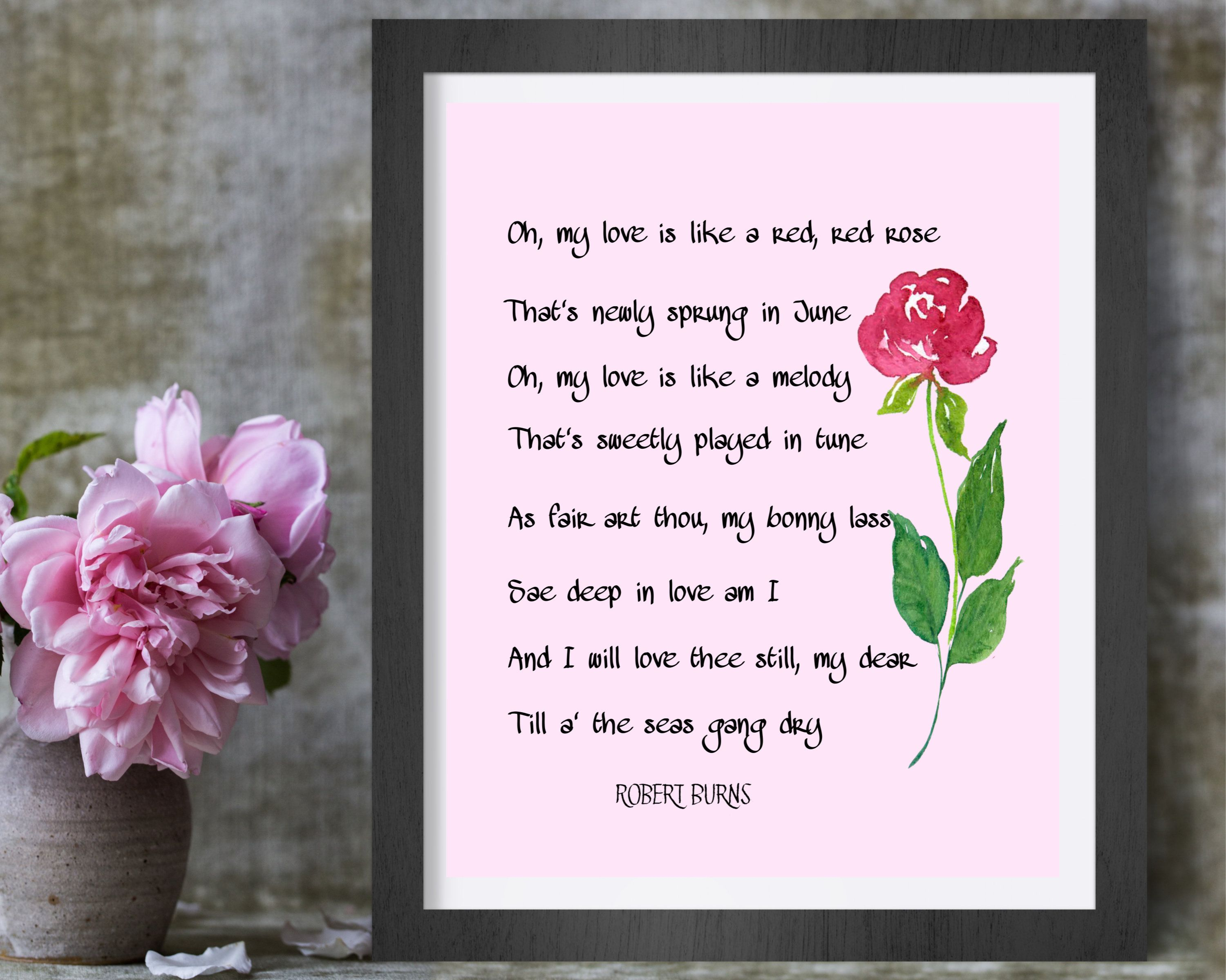 Oh My Love Is Like A Red Red Rose Print Robert Burns Love
