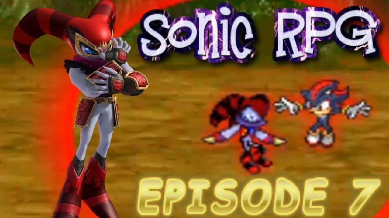 Sonic Boom Final Fight !! Sonic RPG 7 Last Fight Nights and Shadow ...