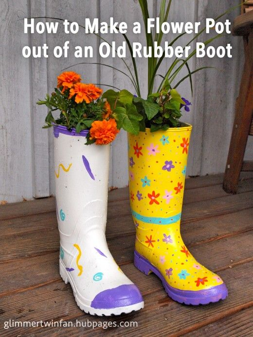 How To Make A Flower Pot Out Of Recycled Rubber Boot