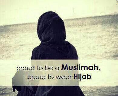 Proud To Wear Hijab Quotes Islam Muslim Allah