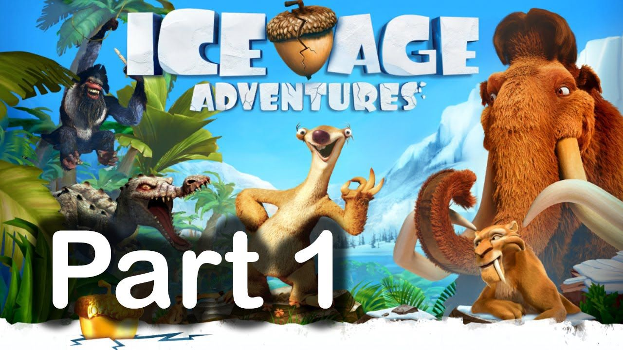 Ice Age Adventures Gameplay Part 1 Ice age, Adventure