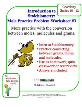 Mole Practice Worksheet #3 Moles, Molecules and Mass Conversions ...