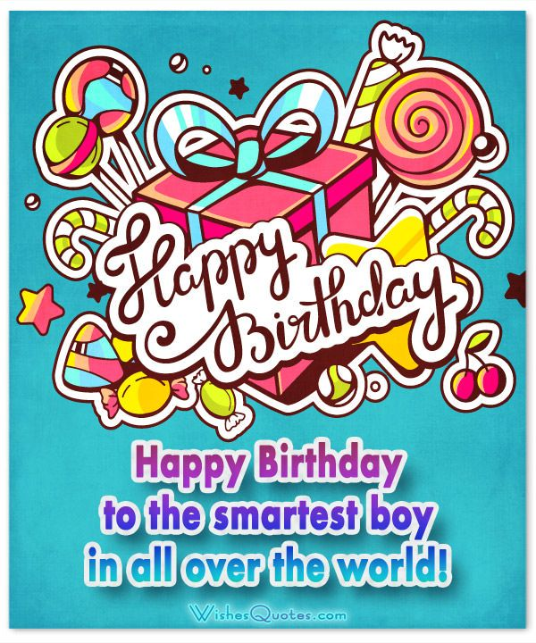 Birthday Wishes For Boys By With Images Happy Birthday Boy