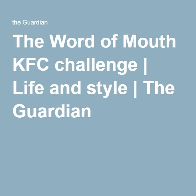 The Word Of Mouth KFC Challenge