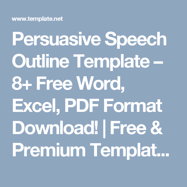 Persuasive Speech Outline Template – 8+ Free Word, Excel, PDF Format ...