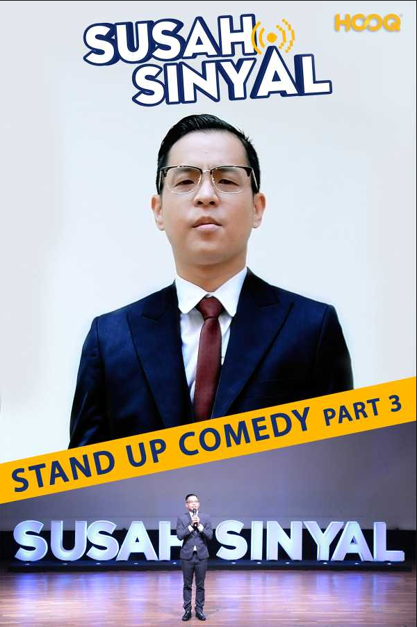 Susah Sinyal Stand Up Comedy Part 3 2017 Bioskop Film Box Office