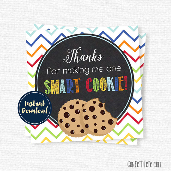 picture about Thanks for Making Me One Smart Cookie Free Printable identified as Owing For Creating Me A person Good Cookie Tag, Trainer