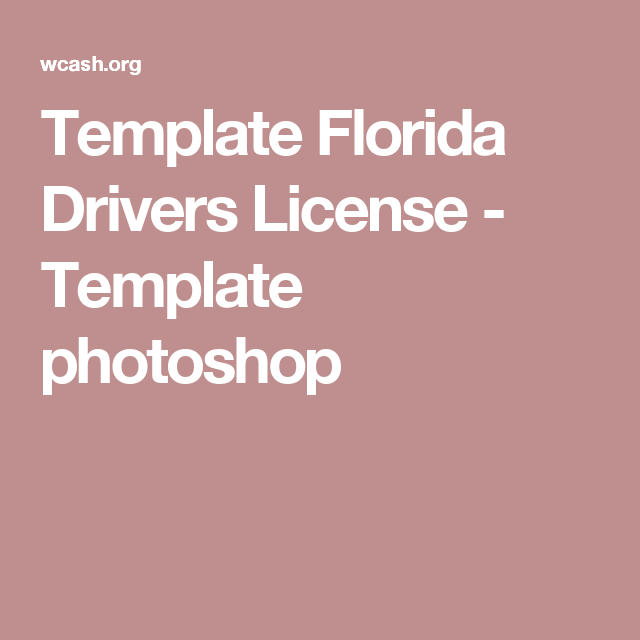 Template Florida Drivers License - Template photoshop | Projects to ...