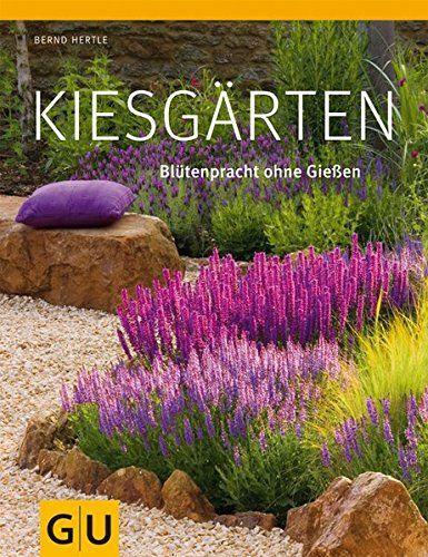 Gartenratgeber  Kiesgärten: Blütenpracht ohne Gießen (GU Große Gartenratgeber ...