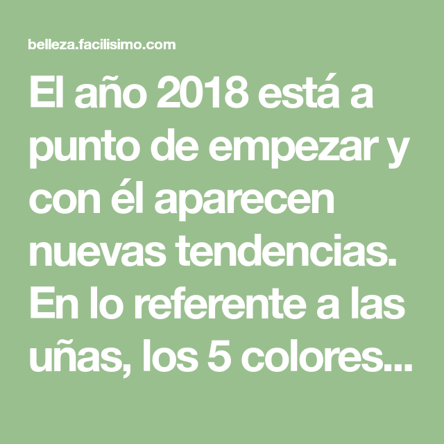 5 colores para tu manicura, tendencias 2018 | El gris, Nuevas ...