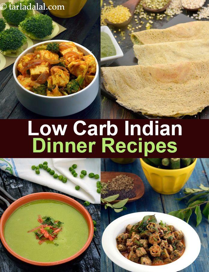 Low Carb Indian Dinner Recipes, Indian Veg Low Carb Food