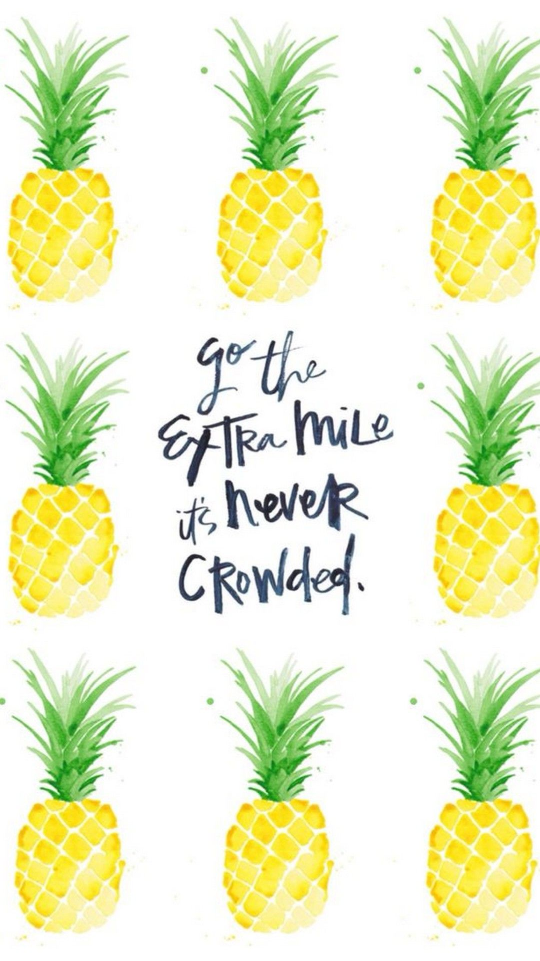 Cute Quotes Iphone X Wallpaper Hd Best Phone Wallpaper Pineapple Backgrounds Pineapple Wallpaper Pineapple Quotes