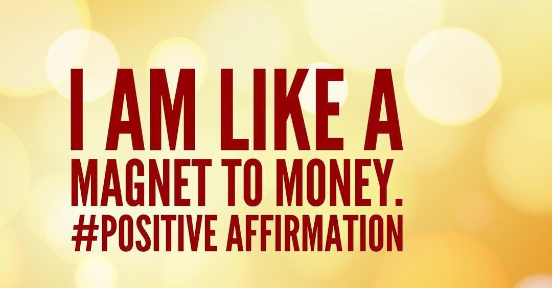 i am like a magnet to money positive affirmation. Black Bedroom Furniture Sets. Home Design Ideas