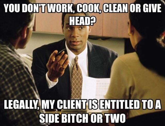 Funniest Meme Clean : Side bitch or two you dont cook clean give head funny meme