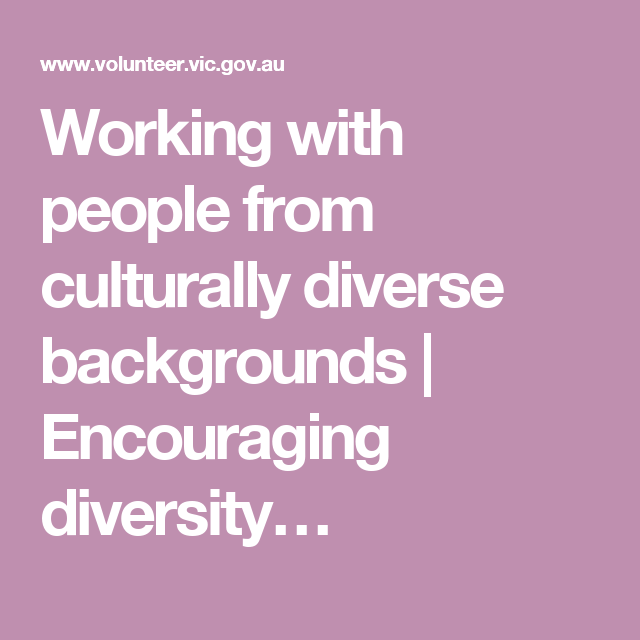 working with people from culturally diverse backgrounds