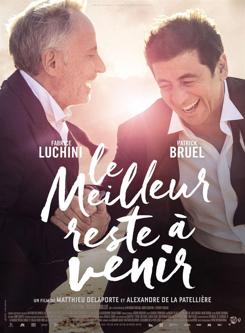Le Meilleur Reste A Venir Films Complets Le Meilleur Est A Venir Film Francais