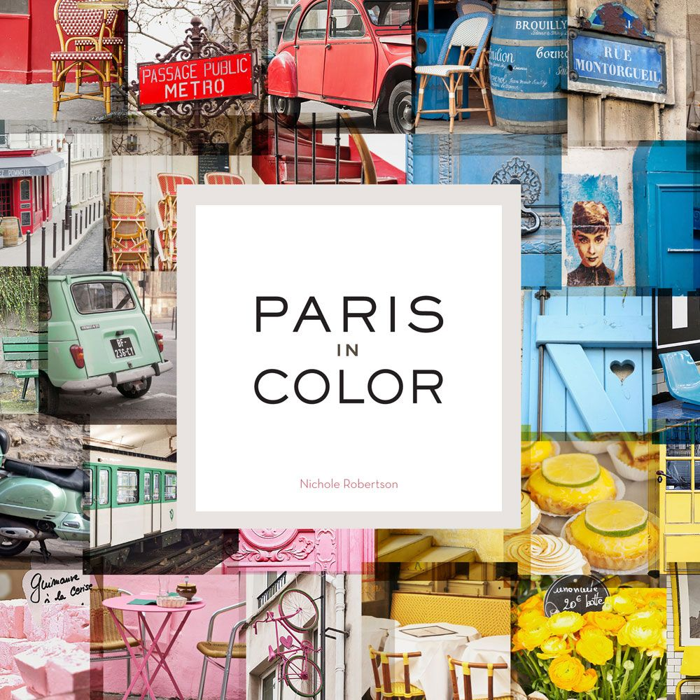 Paris in Color by Nicole Robertson Best coffee table