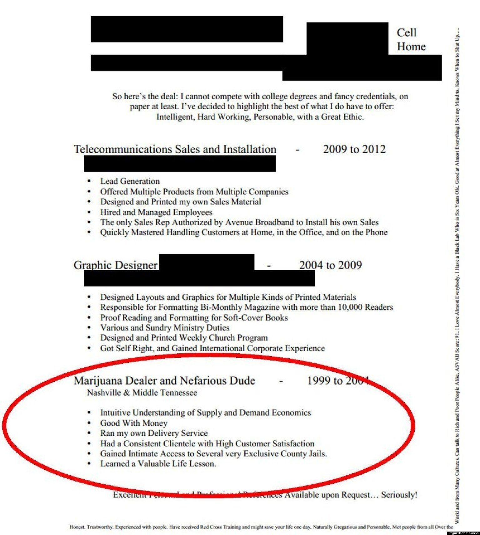 Look Guy S Resume Lists Experience As Marijuana Dealer And