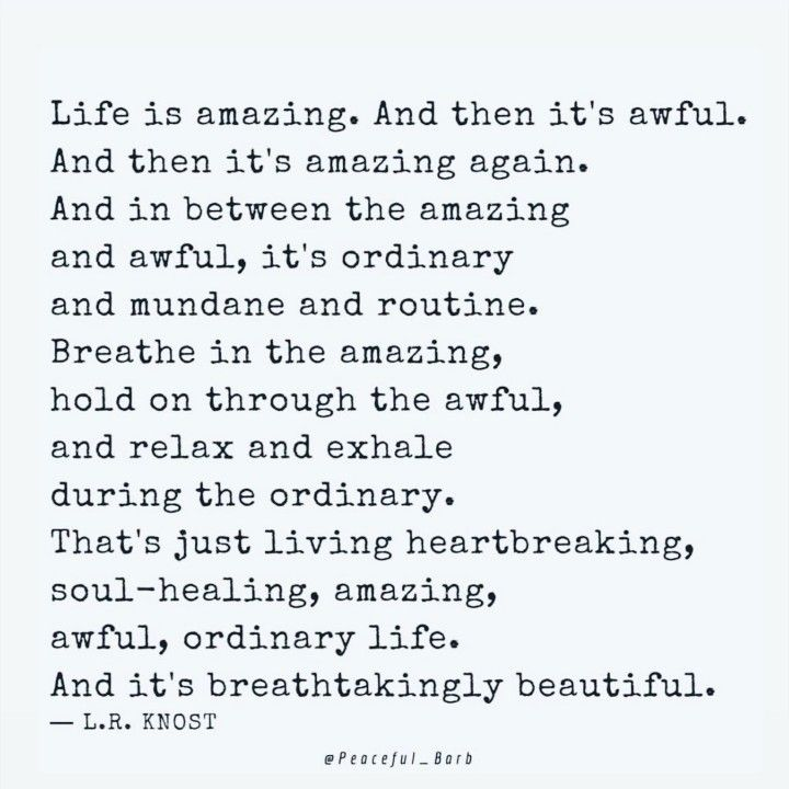 Life is amazing Quotes to live by, Soul healing