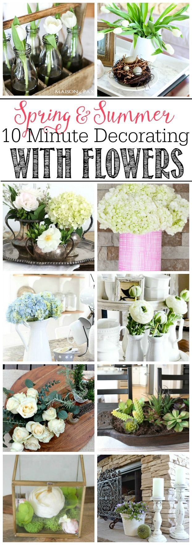Quick and easy ways to decorate your home for spring or summer using flowers. 10 minutes is all you need!