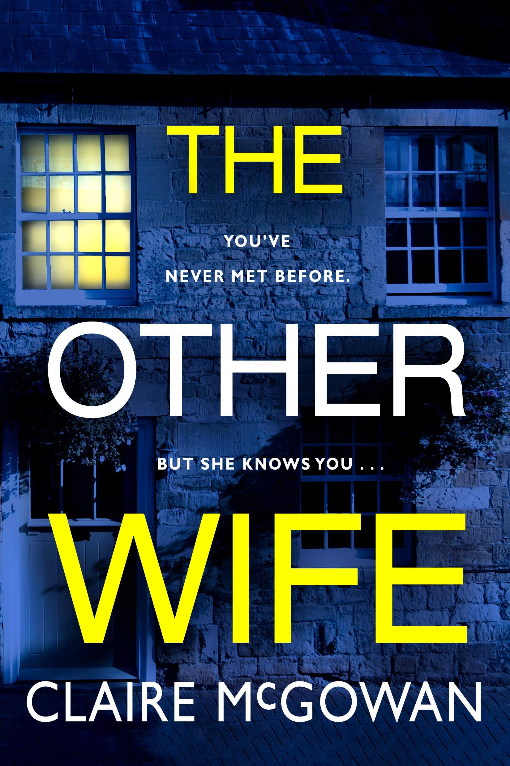 Ebook The Other Wife By Claire Mcgowan Book Release Books Kindle Books