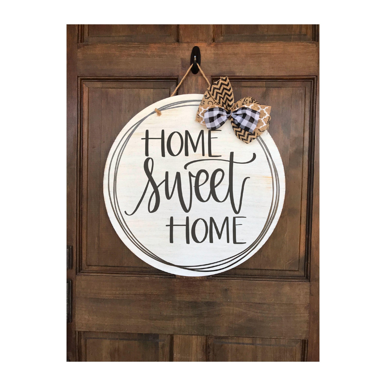 Round Wooden Home Sweet Home Door Hanger Canvas Sign Designs Wooden Door Signs Door Hangers Diy Door Signs Diy