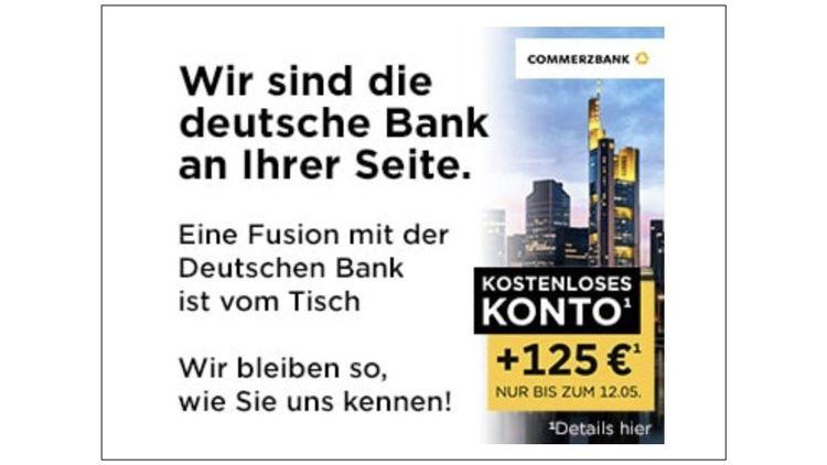 CommerzbankWerbung nach Scheitern der Fusion Interne