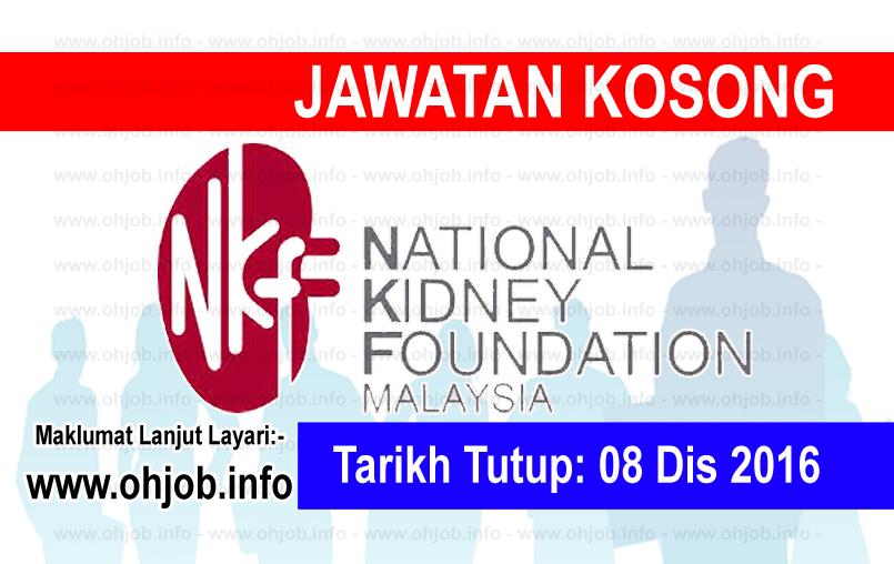 Jawatan Kosong Yayasan Buah Pinggang Kebangsaan Malaysia Nkf 08 Disember 2016 Kerja Kosong Yayasan Buah Pinggang Kebangsa Iklan Jawatan Kosong Urina