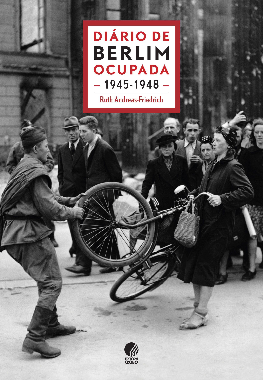 Diário de Berlim ocupada – 1945-1948