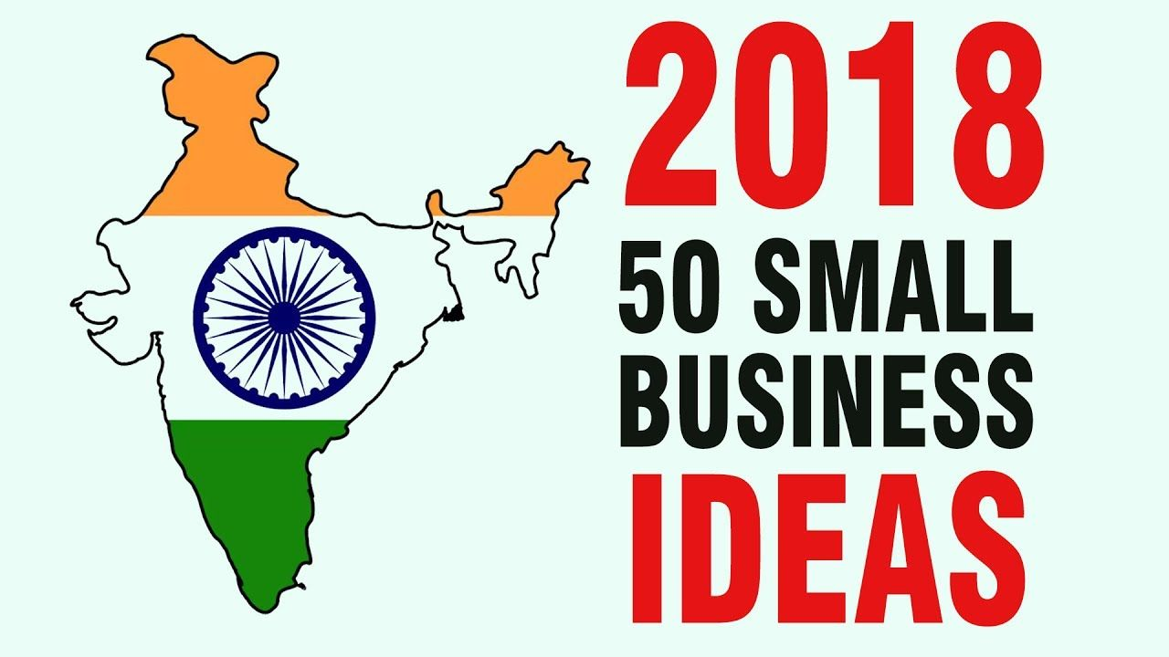 awesome   50 Small Business Ideas in India for Startup in 2018