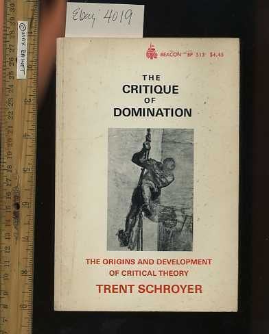 The Critique of domination not trust
