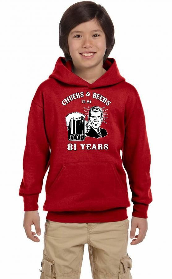 cheers and beers 81 Youth Hoodie