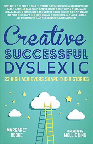 Creative, Successful, Dyslexic: 23 High Achievers Share T... https://www.amazon.com/dp/178592060X/ref=cm_sw_r_pi_dp_x_giO9xb294EMRZ