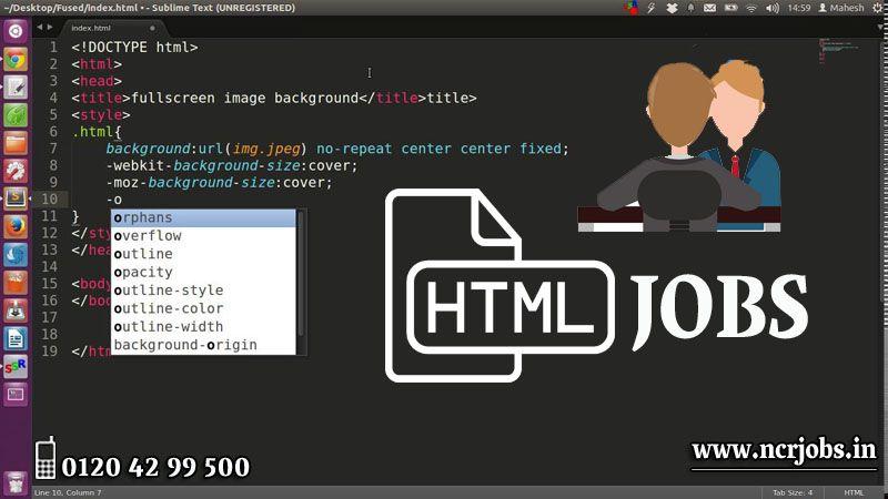 Htmljobs if you want html jobs just visit at ncrjobs
