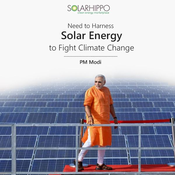 Need To Harness Solar Energy To Fight Climate Change Modi Solar Energy Climate Change Solar