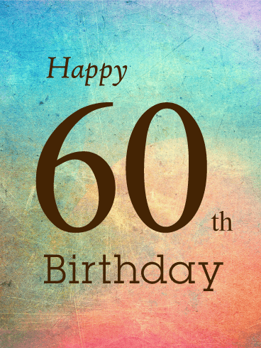 60th Birthday Card Birthday Greeting Cards By Davia 60th Birthday Greetings Happy 60th Birthday Wishes 60th Birthday Quotes