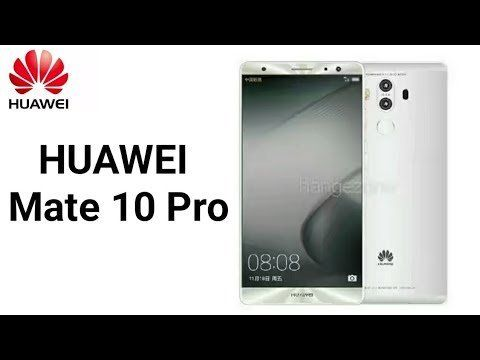 HUAWEI Mate 10 Pro Official, launching on 16 Oct 2017