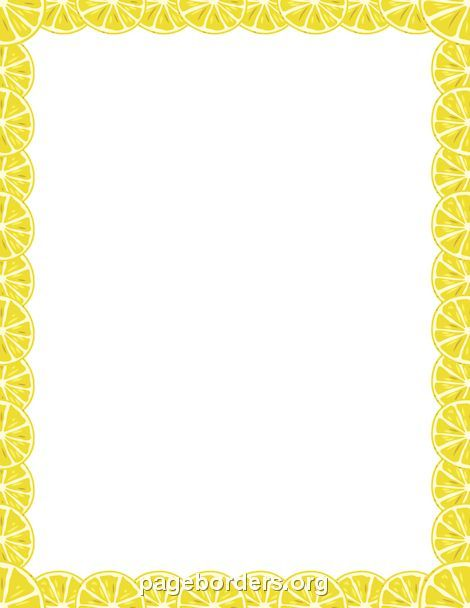 Printable Lemon Border Use The Border In Microsoft Word Or Other Programs For Creating Flyers Invitatio Free Paper Printables Borders For Paper Free Clip Art