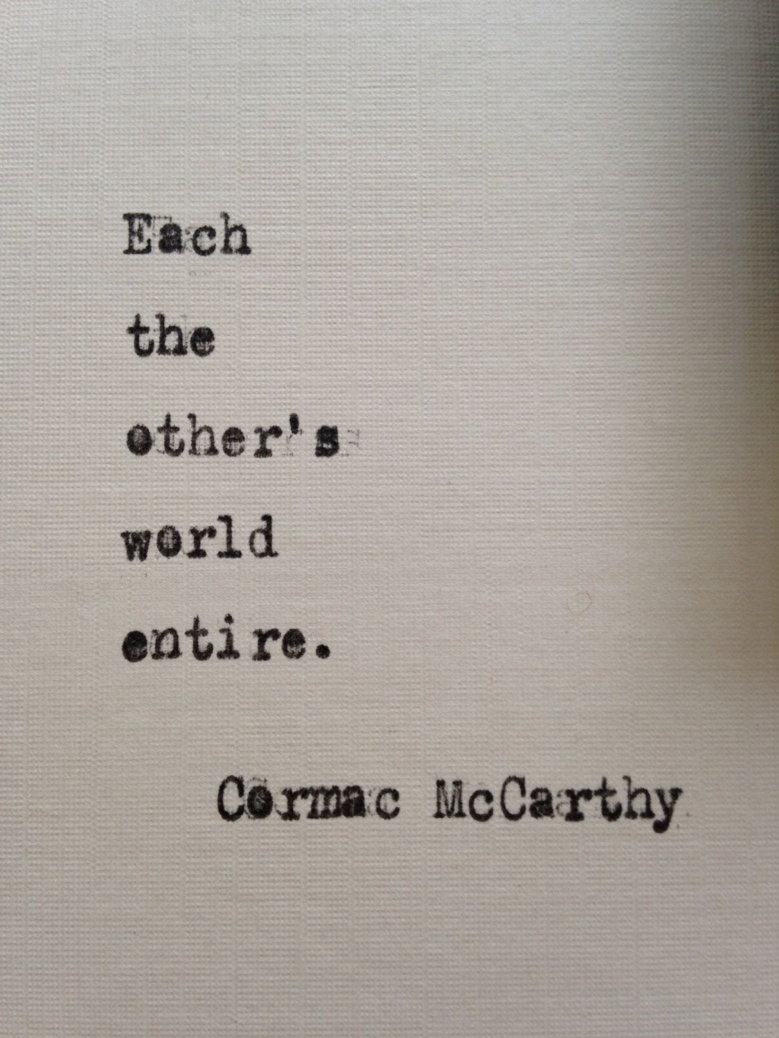 Cormac Mccarthy Quotes Cormac Mccarthy Love Quote Hand Typed On Antique Typewriter Gift .