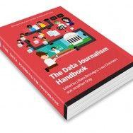 """В сети опубликована бесплатная книга о журналистике данных и инфографике """"The Data Journalism Handbook"""""""